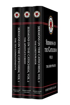 Sermons on Luther's Catechism (3 vols.)