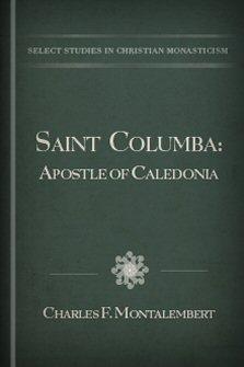 Saint Columba: Apostle of Caledonia