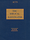 The Biblical Illustrator: Acts