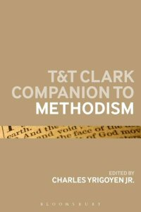 T&T Clark Companion to Methodism