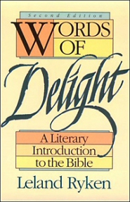 Words of Delight: A Literary Introduction to the Bible, 2nd ed.