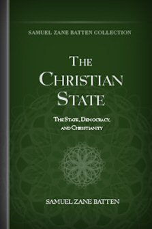 The Christian State: The State, Democracy, and Christianity