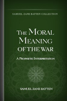 The Moral Meaning of War: A Prophetic Interpretation