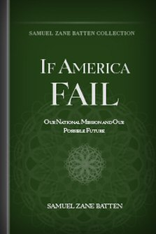 If America Fail: Our National Mission and Our Possible Future