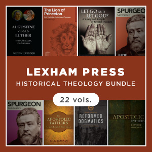 Lexham Press Historical Theology Bundle (22 vols.)