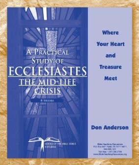 A Practical Study of Ecclesiastes: The Mid-Life Crisis