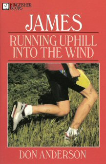 James: Running Uphill into the Wind