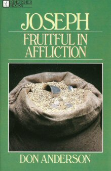 Joseph: Fruitful in Affliction