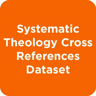 Systematic Theology Cross References Dataset