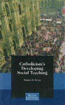Catholicism's Developing Social Teaching