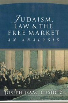 Judaism, Law, and the Free Market: An Analysis
