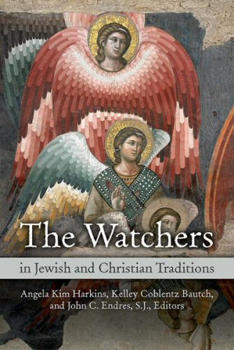 The Watchers in Jewish and Christian Traditions