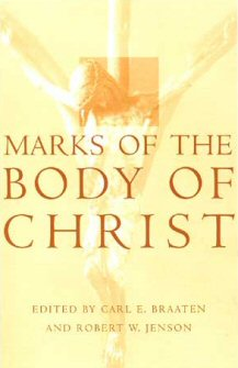 Marks of the Body of Christ