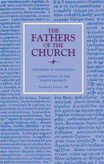 Theodore of Mopsuestia: Commentary on the Twelve Prophets