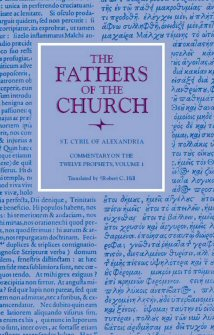 Cyril of Alexandria: Commentary on the Twelve Prophets, vol. 1