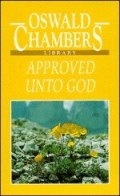 Approved unto God