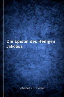 Die Epistel des Heiligen Jakobus