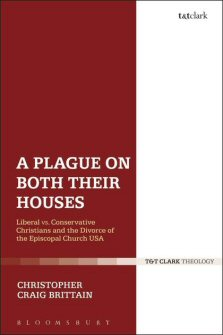 A Plague on Both Their Houses: Liberal vs. Conservative Christians and the Divorce of the Episcopal Church USA