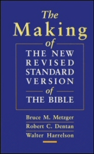 The Making of the New Revised Standard Version of the Bible