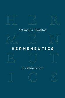 Hermeneutics: An Introduction