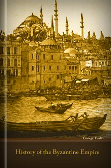 History of the Byzantine Empire, vols. 1 & 2