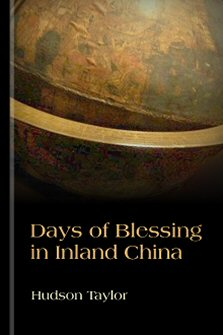 Days of Blessing in Inland China