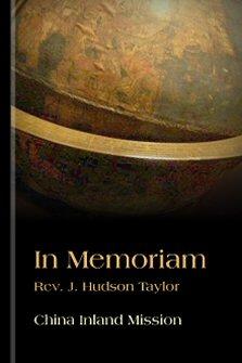 In Memoriam: J. Hudson Taylor