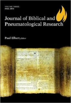 Journal of Biblical and Pneumatological Research, vol. 3
