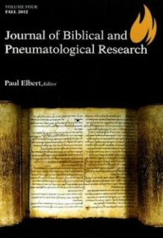 Journal of Biblical and Pneumatological Research, vol. 4