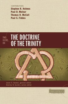 Two Views on the Doctrine of the Trinity (Counterpoints)
