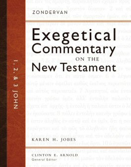 1, 2, and 3 John (Zondervan Exegetical Commentary on the New Testament | ZECNT)