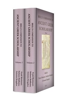 Brill's Companion to Ancient Greek Scholarship (2 vols.)