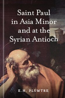 Saint Paul in Asia Minor and at the Syrian Antioch