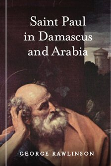 Saint Paul in Damascus and Arabia
