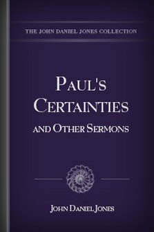 Paul's Certainties and Other Sermons
