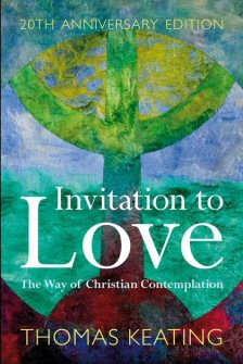 Invitation to Love: The Way of Christian Contemplation