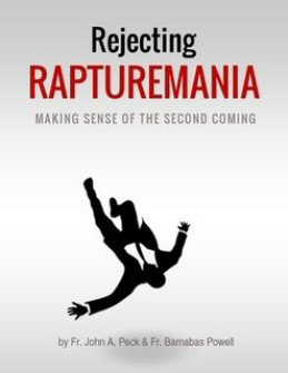 Rejecting Rapturemania: Making Sense of the Second Coming