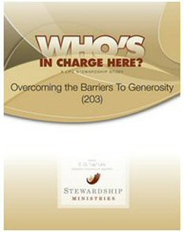 Overcoming the Barriers To Generosity (203): Study Guide