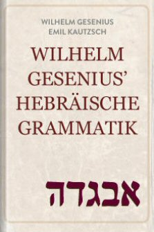 Wilhelm Gesenius' Hebräische Grammatik (Gesenius-Kautzsch)