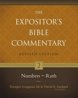 The Expositor's Bible Commentary, Volume 2: Numbers–Ruth (Revised Edition)