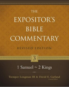The Expositor's Bible Commentary, Volume 3: 1 Samuel–2 Kings (Revised Edition)