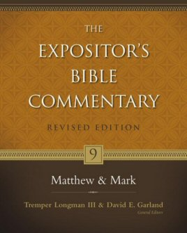 The Expositor's Bible Commentary, Volume 9: Matthew–Mark (Revised Edition)