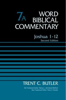 Word Biblical Commentary, Volume 7A: Joshua 1–12 (Second Edition)