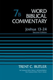 Word Biblical Commentary, Volume 7b: Joshua 13–24 (Second Edition)
