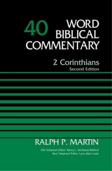 2 Corinthians, 2nd Edition (Word Biblical Commentary, Volume 40 | (WBC)