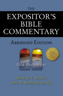 The Expositor's Bible Commentary, Abridged: Old Testament