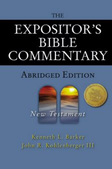 The Expositor's Bible Commentary, Abridged: New Testament