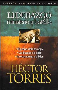 Liderazgo: ministerio y batalla
