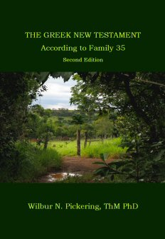 The Greek New Testament According to Family 35, Second Edition
