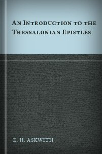 An Introduction to the Thessalonian Epistles